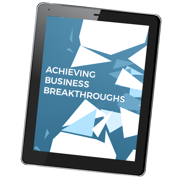 achieving business breakthroughs