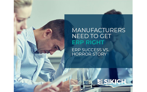 Manufacturers Need to Get ERP Right