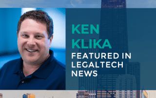 Ken Klika Legal Tech News