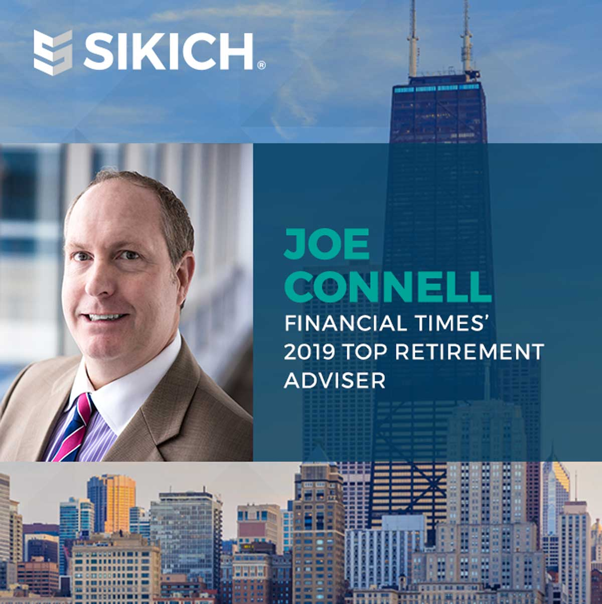 a professional headshot of Joe Connell, with the text reading Joe Connell, Financial Times 2019 Top Retirement Advisor and the backdrop is a Chicago skyline