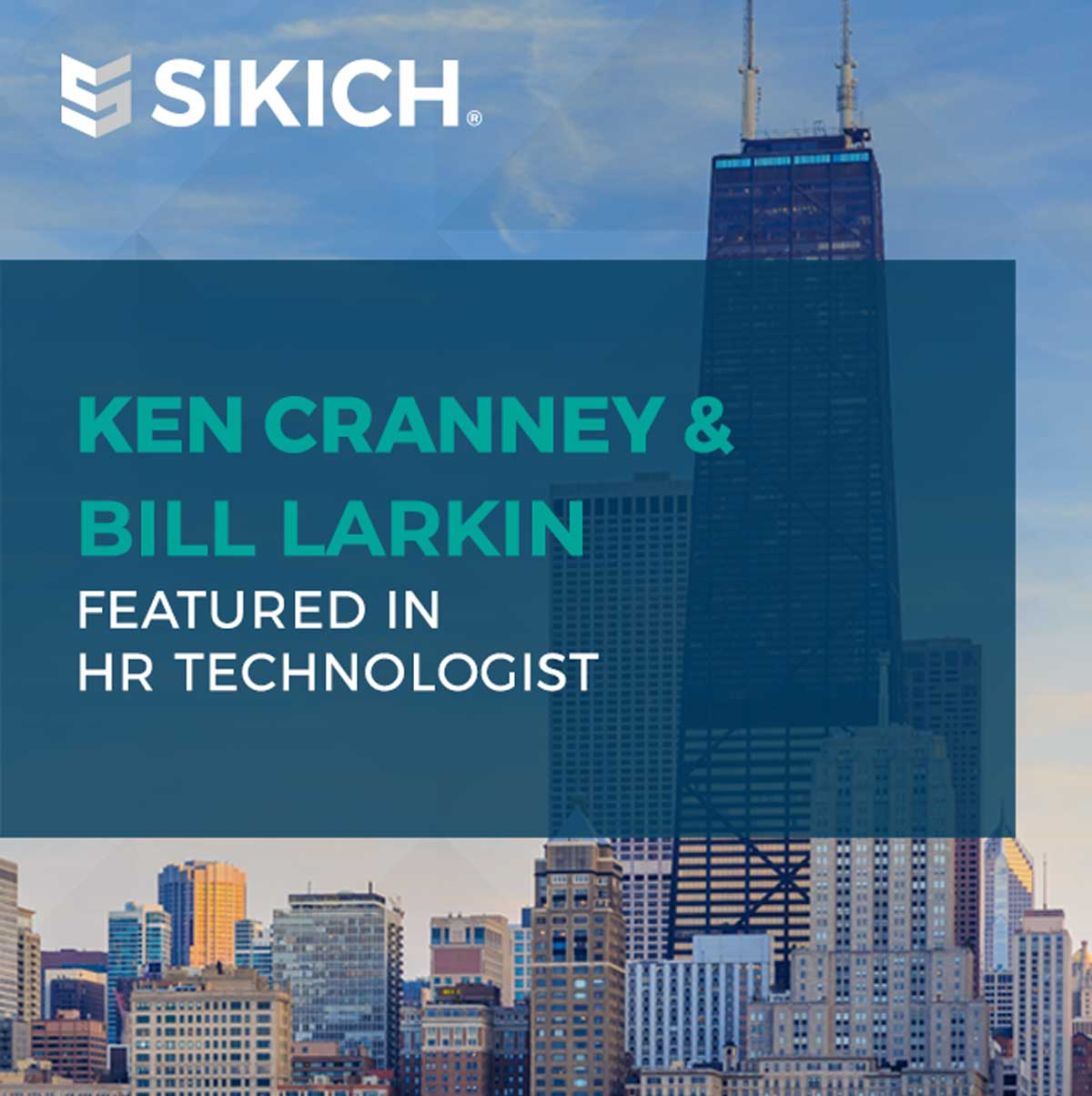 Ken Cranney and Bill Larkin in HR Technologist reads the text over a Chicago skyline image