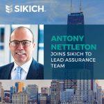 Antony Nettleton to lead Sikich's assurance team
