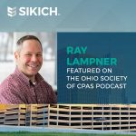 Ray Lampner Featured on the Ohio Society of CPAs' Podcast