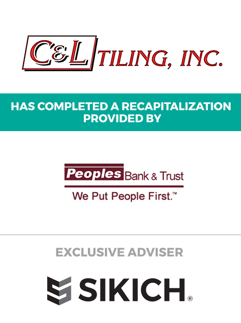 featured image for C&L Tiling, Inc. refinancing with Sikich investment banking and Peoples Bank and Trust