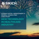 HCM Technology in Healthcare Industry Case Study