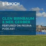 Glen Birnbaum and Neil Gerber Featured on Local Peoria Podcast