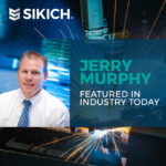 Jerry Murphy Featured in Industry Today