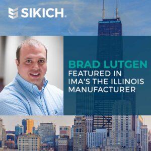 Brad-Lutgen-Featured-in-IMA's-the-Illinois-Manufacturer
