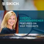 Cheryl Aschenbrener Featured on M&A Podcasts