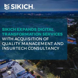 graphic with language Sikich expands digital transformation services with acquisition