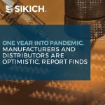 One year into pandemic, manufacturers and distributors are optimistic, report finds