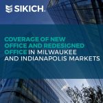 Coverage of new office and redesigned office in Milwaukee and Indianapolis markets