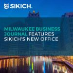Milwaukee Business Journal Features Sikich's New Office