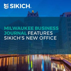 Milwaukee-Business-Journal-Features-Sikich-New-Office