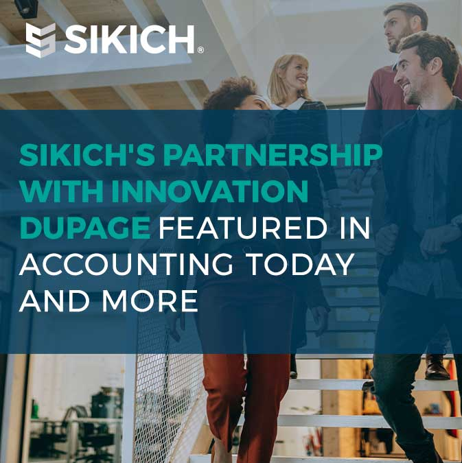 Sikich-Partnership-with-Innovation-DuPage-Featured-in-Accounting-Today-and-More