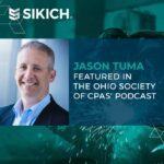 Jason Tuma Featured in The Ohio Society of CPAs' Podcast